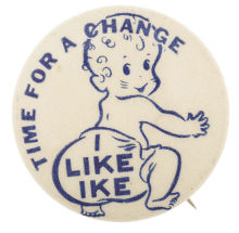 Election of 1952 Dwight Eisenhower Time for a Change Baby Buttons