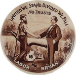 Election of 1896 William Jennings Bryan United We Stand/Divided We Fall Buttons