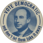 Election of 1952 Adlai Stevenson Don't Let Them Take It Away Buttons