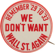 Election of 1936 Franklin D. Roosevelt We Don't Want Wall St. Again Buttons