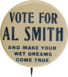 Election of 1928 Alfred Smith Prohibition Buttons