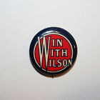 Election of 1912 Woodrow Wilson Win With Wilson Buttons
